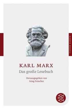 Das große Lesebuch von Fetscher,  Iring, Marx,  Karl