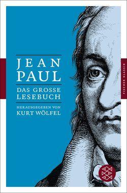 Das große Lesebuch von Jean Paul, Wölfel,  Kurt