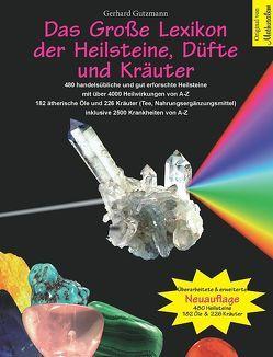 Das Große Lexikon der Heilsteine, Düfte und Kräuter von Gutzmann,  Gerhard
