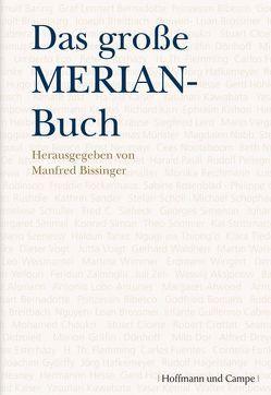 Das große MERIAN-Buch von Bissinger,  Manfred