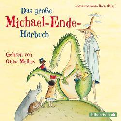 Das große Michael-Ende-Hörbuch von Ende,  Michael, Mellies,  Otto