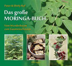 Das große Moringa-Buch von Ruf,  Peter, Ruf,  Shirly