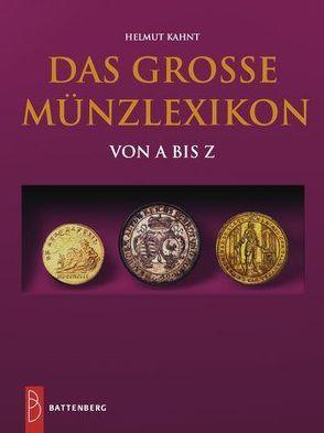 Das große Münzlexikon von A-Z von Kahnt,  Helmut