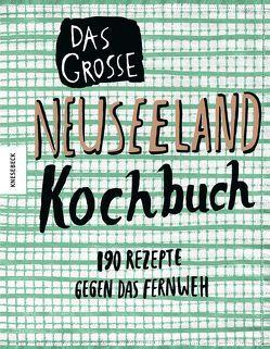 Das große Neuseeland Kochbuch von Beuchelt,  Wolfgang, Rüßmann,  Brigitte, Thom,  Murray