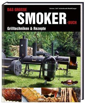 Das große Smoker-Buch von Aschenbrandt,  Ted, Jaeger,  Rudolf