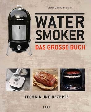 """Das große Watersmoker Buch von Aschenbrandt,  Karsten """"Ted"""""""