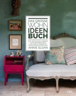 Das große Wohn-Ideen-Buch von Krabbe,  Wiebke, Sloan,  Annie
