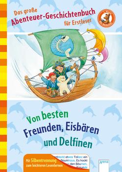 Das große Abenteuer-Geschichtenbuch für Erstleser von Döring,  Hans Günther, Koenig,  Christina, Nahrgang,  Frauke, Saleina,  Thorsten