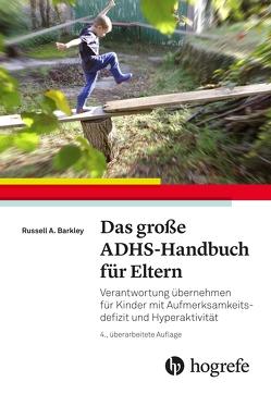 Das große ADHS-Handbuch für Eltern von Barkley,  Russell A, Petermann,  Franz, Wengenroth,  Matthias;Pfaller,  Angelika