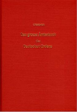 Das grosse Ämterbuch des Deutschen Ordens von Ziesemer,  Walther