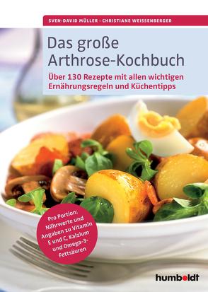 Das große Arthrose-Kochbuch von Müller,  Sven-David, Weißenberger,  Christiane