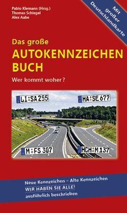 5er-Pack – Das große Autokennzeichen Buch von Klemann,  Pablo, Schlegel,  Thomas