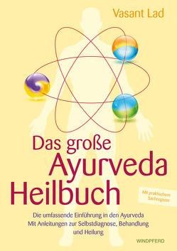 Das große Ayurveda-Heilbuch von Lad,  Vasant