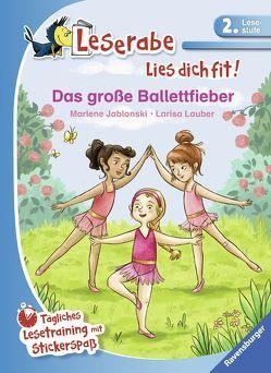 Das große Ballettfieber von Jablonski,  Marlene, Lauber,  Larisa