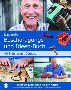 Das große Beschäftigungs- und Ideenbuch für Männer von Natali,  Mallek