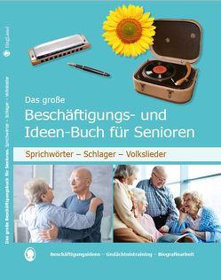 Das große Beschäftigungs- und Ideenbuch für Senioren von Paul,  Linus