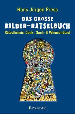 Das große Bilder-Rätselbuch von Press,  Hans Jürgen