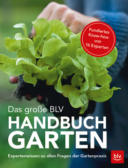Das große BLV Handbuch Garten von Franke,  Wolfram, u.a.