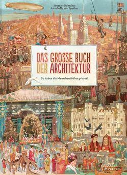 Das große Buch der Architektur von Rebscher,  Susanne, Sperber,  Annabelle von