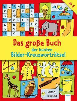 Das große Buch der bunten Bilder-Kreuzworträtsel von Deike