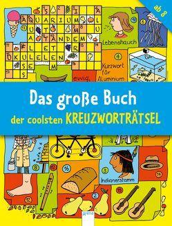Das große Buch der coolsten Kreuzworträtsel ab 8 von Press,  Deike
