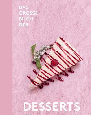 Das große Buch der Desserts von Teubner