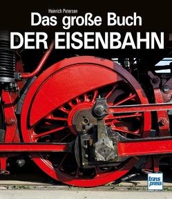 Das große Buch der Eisenbahn von Jarczok,  Reinhard