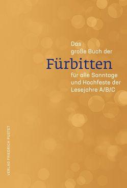 Das große Buch der Fürbitten von Fuchs,  Guido