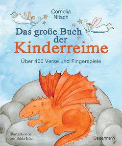 Das große Buch der Kinderreime von Köchl-König,  Edda, Nitsch,  Cornelia