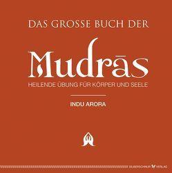 Das große Buch der Mudras von Arora,  Indu