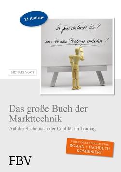 Das große Buch der Markttechnik von Voigt,  Michael