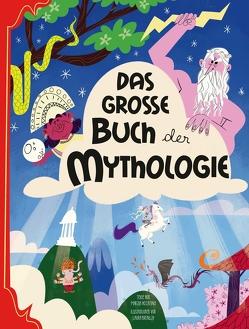 Das große Buch der Mythologie von Accatino,  Marzia, Brenlla,  Laura