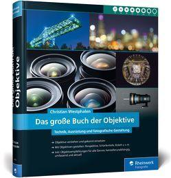Das große Buch der Objektive von Westphalen,  Christian