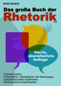 Das große Buch der Rhetorik 2100 von Hanisch,  Horst