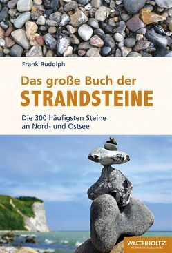 Das große Buch der Strandsteine von Rudolph,  Frank