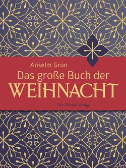Das große Buch der Weihnacht von Grün,  Anselm