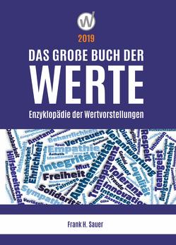 Das große Buch der Werte 2019 von Sauer,  Frank H.
