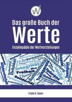 Das große Buch der Werte von Sauer,  Frank H.