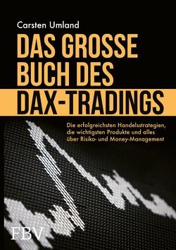 Das große Buch des DAX-Trading von Umland,  Carsten