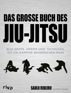 Das große Buch des Jiu-Jitsu von Howell,  Kevin, Ribeiro,  Saulo