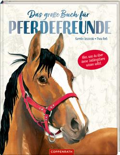 Das große Buch für Pferdefreunde von Leszinski,  Karolin, Roß,  Thea