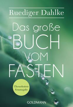 Das große Buch vom Fasten von Dahlke,  Ruediger