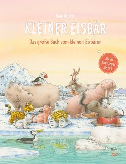 Das große Buch vom Kleinen Eisbären von Beer,  Hans de, Blatter,  Pascale