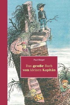 Das grosse Buch vom kleinen Kapitän von Berger,  Frank, Biegel,  Paul, Hollander,  Carl