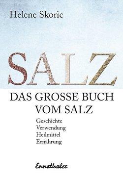 Das große Buch vom Salz von Skoric,  Helene