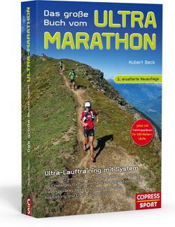 Das große Buch vom Ultra-Marathon von Beck,  Hubert