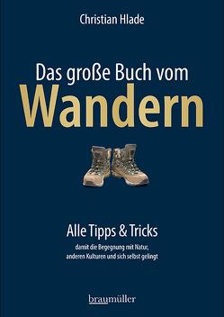 Das große Buch vom Wandern von Hlade,  Christian