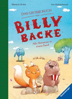Das große Buch von Billy Backe von Hattenhauer,  Ina, Orths,  Markus