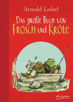 Das große Buch von Frosch und Kröte von Lobel,  Arnold, Michels,  Tilde