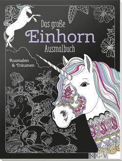Das große Einhorn-Ausmalbuch von Afschar,  Tannaz, Steingräber,  Mia